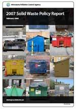 2007 Solid Waste Policy Report (Feb. 2008)