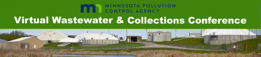 MPCA's Wastewater and Collection Virtual Conference